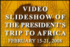 Images From the President's Trip to Africa - Click to View Slideshow