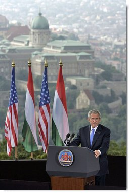 "President George W. Bush speaks from Gellert Hill in Budapest, Hungary, Thursday, June 22, 2006. ""Fifty years ago, you could watch history being written from this hill. In 1956, the Hungarian people suffered under a communist dictatorship and domination by a foreign power,"" said President Bush. ""That fall, the Hungarian people had decided they had had enough and demanded change."" White House photo by Paul Morse"