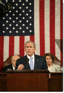 "President George W. Bush delivers his State of the Union Address Tuesday, Jan. 23, 2007, at the U.S. Capitol. ""For all of us in this room, there is no higher responsibility than to protect the people of this country from danger,"" said President George W. Bush. ""Five years have come and gone since we saw the scenes and felt the sorrow that the terrorists can cause. We've had time to take stock of our situation. We've added many critical protections to guard the homeland. We know with certainty that the horrors of that September morning were just a glimpse of what the terrorists intend for us -- unless we stop them.""  White House photo by Eric Draper"