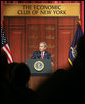 President George W. Bush delivers remarks on the economy to the Economic Club of New York Friday, March 14, 2008, in New York City, New York. White House photo by Chris Greenberg