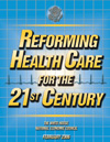Reforming Health Care for the 21st Century