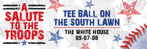 Link to White House Tee-Ball A Salute to the Troops Page